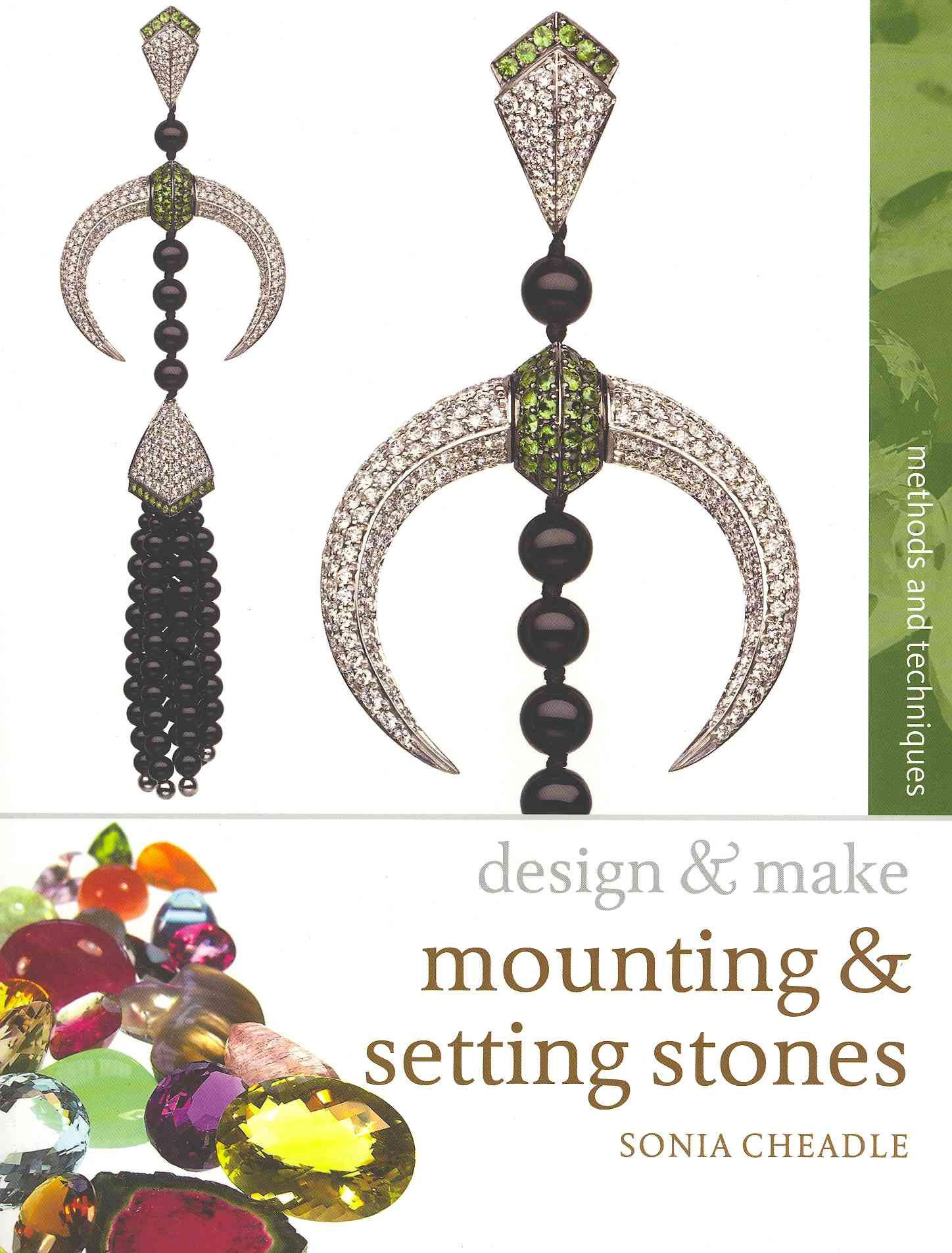 Mounting and Setting Stones By Cheadle, Sonia
